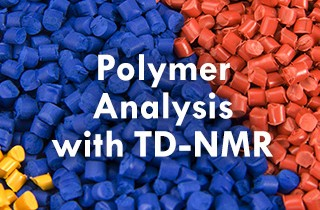 Polymer Analysis with TD-NMR